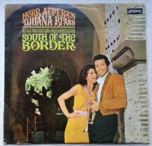 LP Herb Alpert's Tijuana Brass, South of the Borders