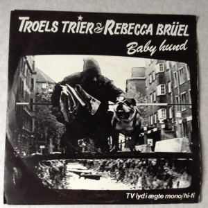 Single Troels Trier og Rebecca Brüel, Baby Hund