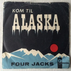 Single Four Jacks, Kom til Alaska - Det var på Capri