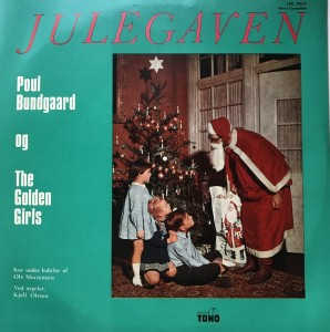 LP Julegaven Poul Bundgaard og The Golden Girls
