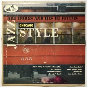 Art Hodes and his HI Fivers, Jazz Chicago Style